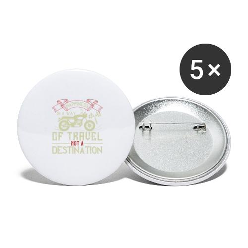 Happiness is away from travel not a destination. - Buttons large 2.2''/56 mm (5-pack)