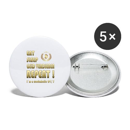 Eat, sleep, Geld verdienen, repeat! Mit Bitcoin - Buttons groß 56 mm (5er Pack)