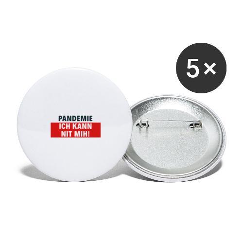 Pandemie ich kann nit mih! - Buttons groß 56 mm (5er Pack)