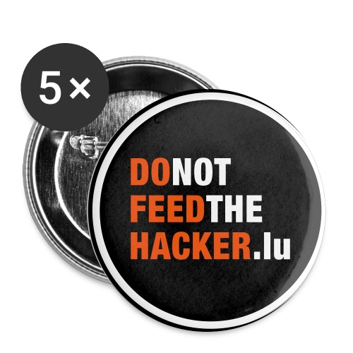 DoNotFeedTheHacker1 - Buttons large 2.2''/56 mm(5-pack)