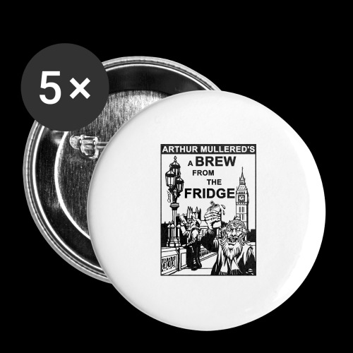 A Brew from the Fridge v2 - Buttons large 2.2''/56 mm (5-pack)