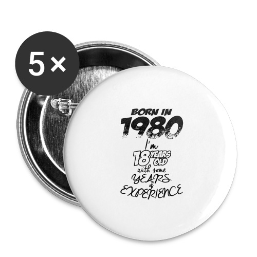 born In1980 - Buttons large 2.2''/56 mm (5-pack)