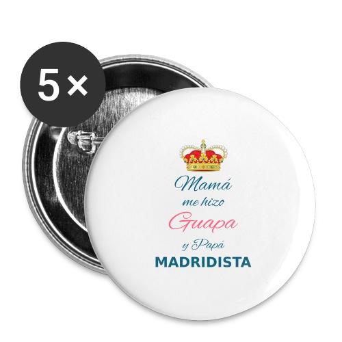 Mamà me hizo Guapa y papà MADRIDISTA - Confezione da 5 spille grandi (56 mm)