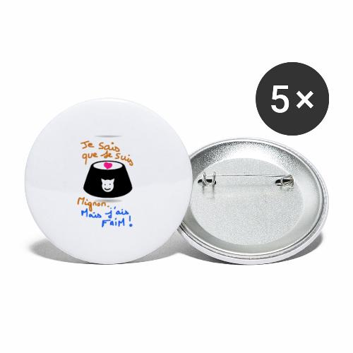 Je sais que je suis mignon, mais j'ai faim ! - Lot de 5 grands badges (56 mm)