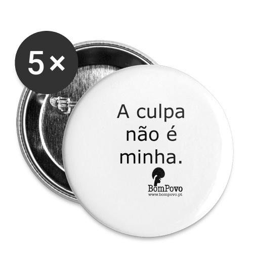 Cracha A culpa não é minha - Buttons large 2.2''/56 mm(5-pack)