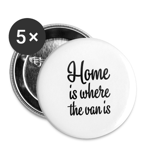 Home is where the van is - Autonaut.com - Buttons large 2.2''/56 mm (5-pack)