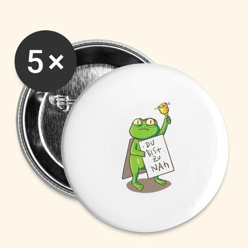 Du bist zu nah - Buttons groß 56 mm (5er Pack)
