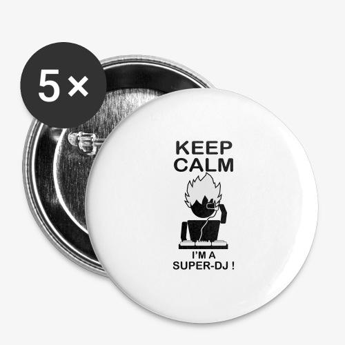 KEEP CALM SUPER DJ B&W - Lot de 5 grands badges (56 mm)