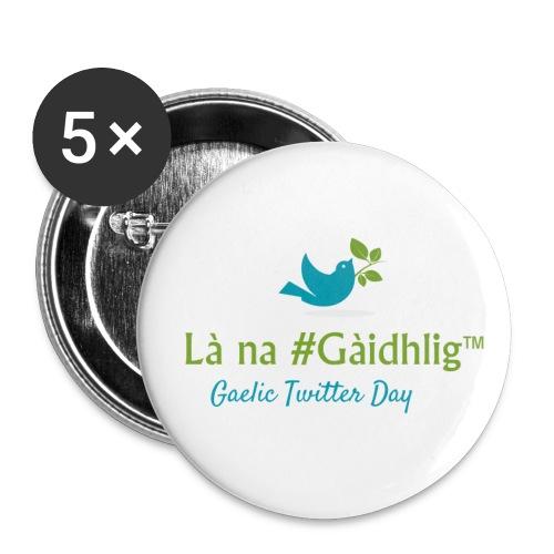 Là na #Gàidhlig - Buttons large 2.2''/56 mm(5-pack)