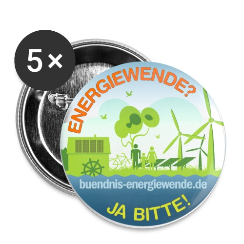 ENERGIEWENDE? JA BITTE! buendnis-energiewende.de - Buttons groß 56 mm (5er Pack)