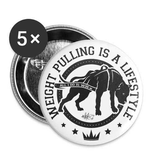 Impr Logo WeightPullingIsALifestylecopie png - Lot de 5 grands badges (56 mm)