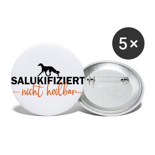 Saluki - nicht heilbar - Buttons groß 56 mm (5er Pack)