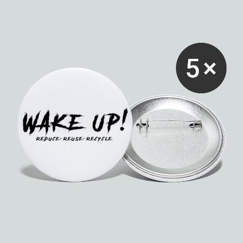 Réveille-toi ! Réduis,réutilise,recycle - N - Lot de 5 grands badges (56 mm)