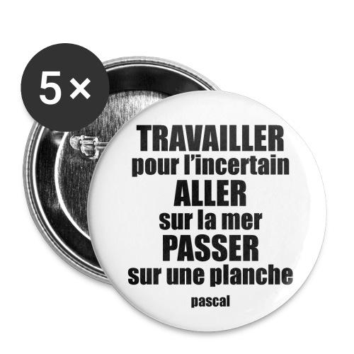 07_pascal_incertain - Lot de 5 grands badges (56 mm)