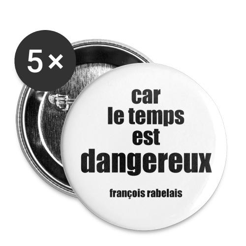 05_dangereux - Lot de 5 grands badges (56 mm)