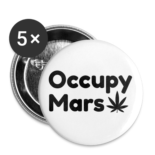 Occupy Mars Weed Edition - Buttons large 2.2''/56 mm(5-pack)
