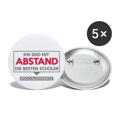 Ihr seid mit ABSTAND die besten Schüler. sdShirt - Buttons groß 56 mm (5er Pack)