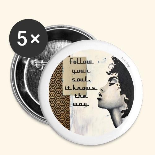 Follow your Soul - Lot de 5 grands badges (56 mm)