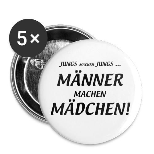 Männer machen Mädchen - Buttons groß 56 mm (5er Pack)