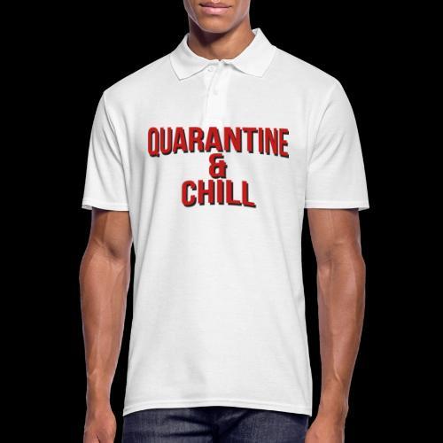 Quarantine & Chill Corona Virus COVID-19 - Männer Poloshirt