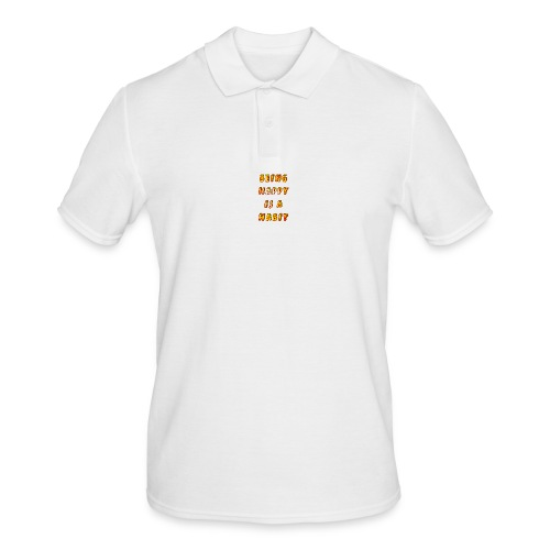 being happy is a habit - Men's Polo Shirt
