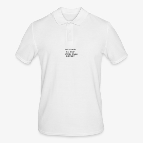 DON´T BE AFRAID - Männer Poloshirt