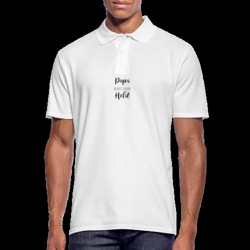 Papa du bist unser Held - Männer Poloshirt