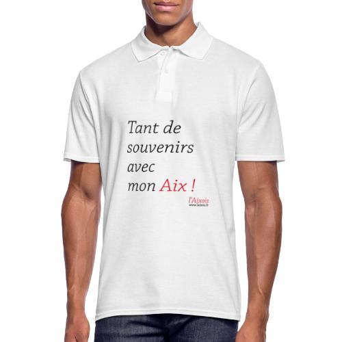 TANT DE SOUVENIRS AVEC MON AIX - Polo Homme