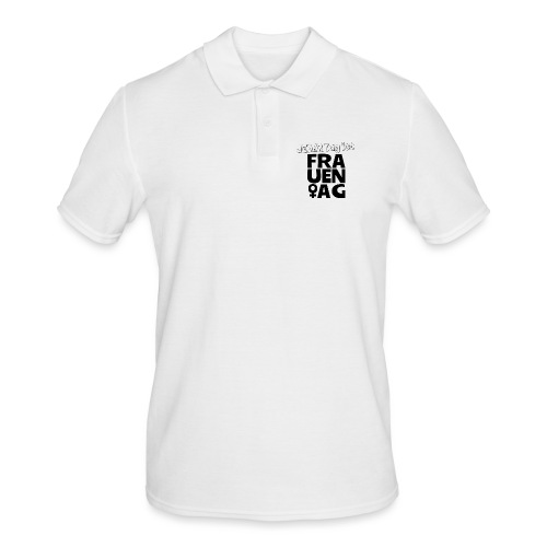 Jeder Tag ist Frauentag! - Männer Poloshirt