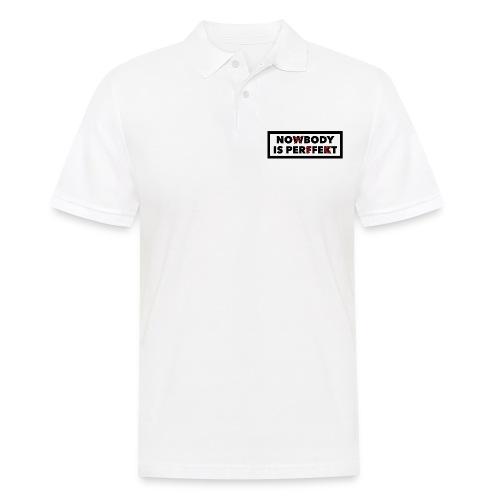 Nobody is perfekt - Männer Poloshirt