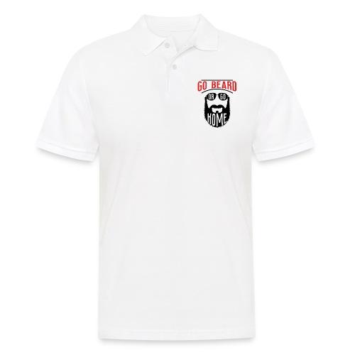 Go Beard Or Go Home - Männer Poloshirt