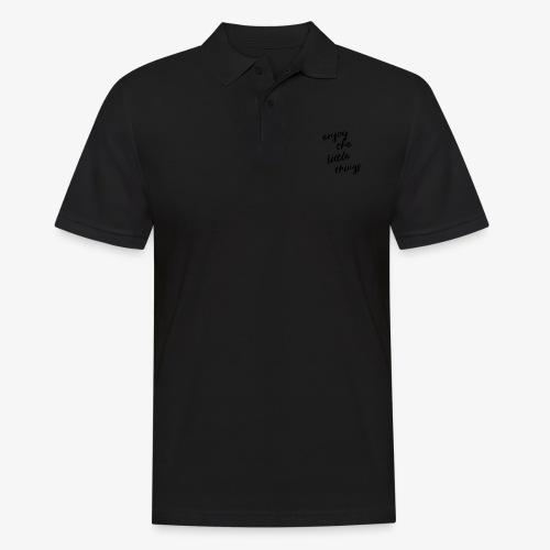 Enjoy The Little Things - Black - Men's Polo Shirt
