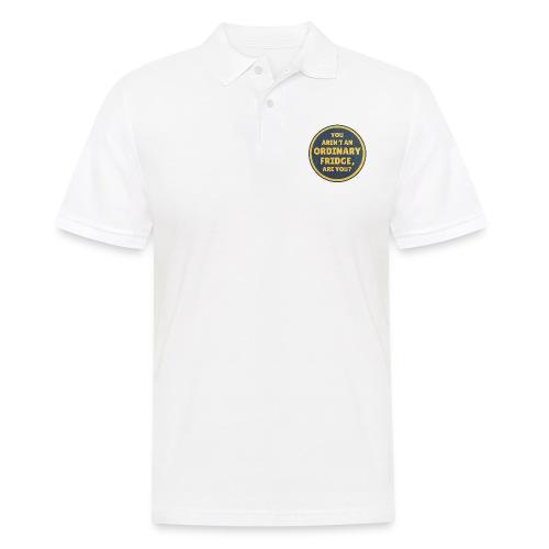 You aren't an Ordinary Fridge, are you? - Men's Polo Shirt