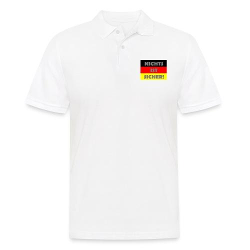Nichts ist sicher! - Männer Poloshirt