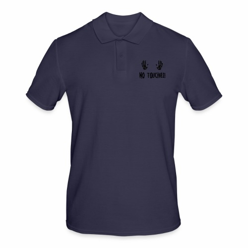 No Touchies in Black 2 Hands Above Text - Men's Polo Shirt