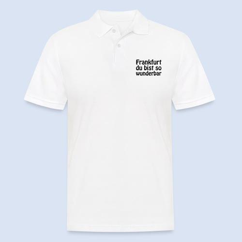 FRANKFURT Du bist so - Männer Poloshirt