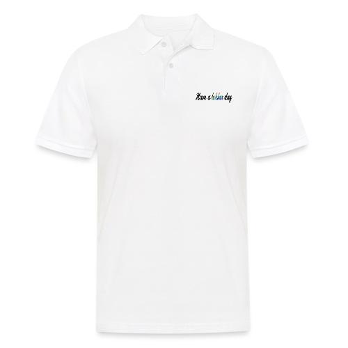 Have a lekker day - Männer Poloshirt