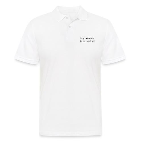 Normal schrecklich - Männer Poloshirt