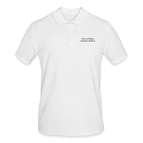 Time is an illusion. Lunchtime, doubly so. - Men's Polo Shirt