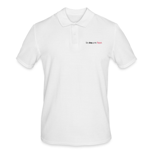 Eat, sleep, print. Repeat. - Men's Polo Shirt