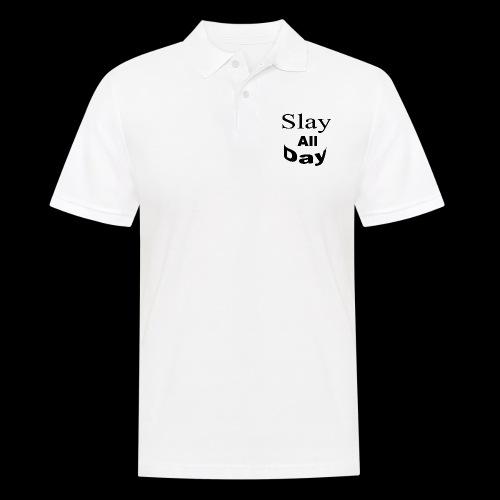 Slay All Day hoodie - Men's Polo Shirt