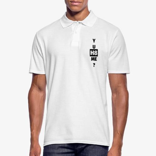 YU H8 ME dark - Men's Polo Shirt