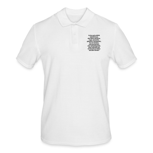 bio vegan Lactose Farbstoff Chemie glutenfrei fett - Men's Polo Shirt