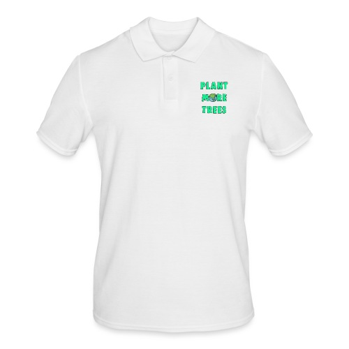 Plant More Trees Global Warming Climate Change - Men's Polo Shirt