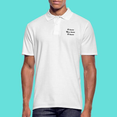 I know You know I know - Polo Homme