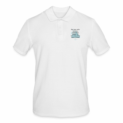 Confucius` Quote - The man who moves a mountain - Men's Polo Shirt