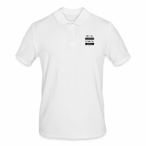 Mary Engelbreit`s Quote - Life`s too serious - Men's Polo Shirt