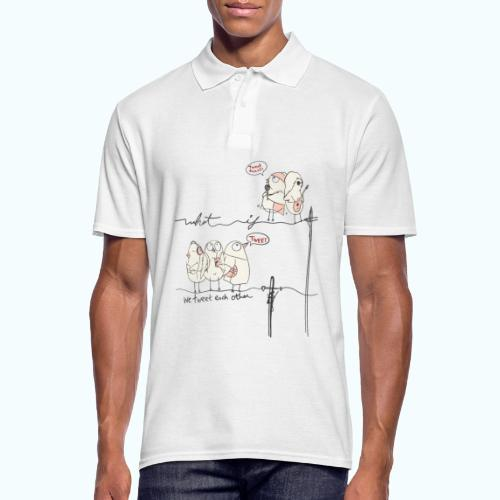 What If We Tweet Each Other - Men's Polo Shirt