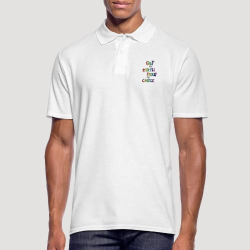 Gay by Birth - Männer Poloshirt