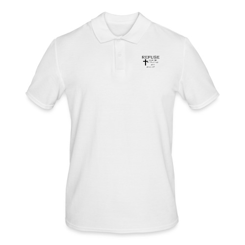 'REFUSE' t-shirt - Men's Polo Shirt